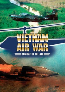 Vietnam Air War: Combat in the Air