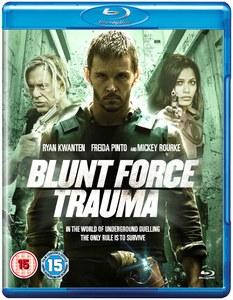 Blunt Force Trauma