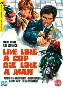 Live Like a Cop, Die Like a Man