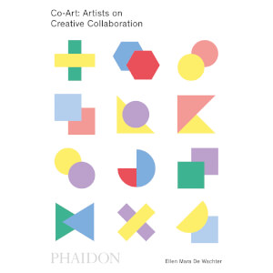 Phaidon Books: Co-Art: Artists on Creative Collaboration