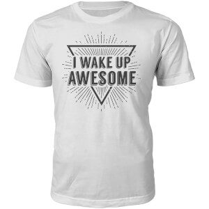 T-Shirt Unisexe I Wake Up Awesome -Blanc