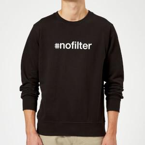 #Nofilter Slogan Sweatshirt - Schwarz