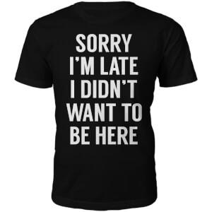 "Camiseta ""Sorry I'm late"" - Hombre - Negro"