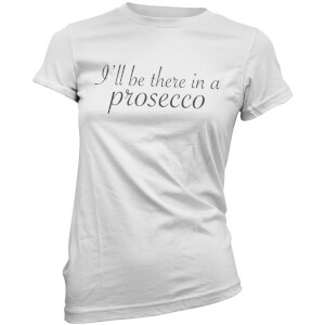 "Camiseta ""I'll be there in a Prosecco"" - Mujer - Blanco"