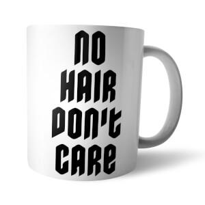 Tasse No Hair Don't Care -Blanc