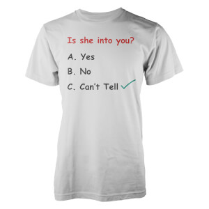 T-Shirt Is She Into You ? Casually Explained -Blanc