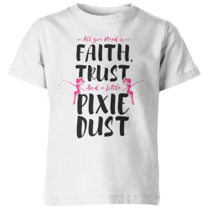 My Little Rascal Faith Trust And A Little Pixie Dust Kid's White T-Shirt