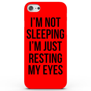 Coque iPhone & Android I'm Not Sleeping I'm Just Resting My Eyes - 4 Couleurs