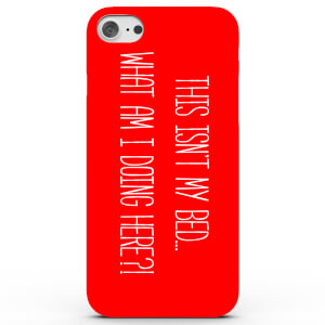 This Isn't My Bed Phone Case for iPhone & Android - 3 Colours