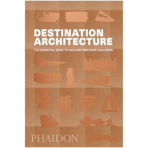 Phaidon Books: Destination - Architecture
