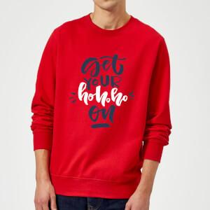 Get your Ho Ho Ho On Sweatshirt - Rot