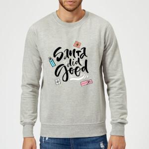 Santa Did Good Sweatshirt - Grey