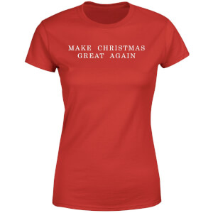 Make Christmas Great Again Women's T-Shirt - Red