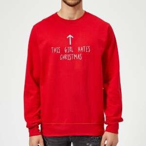 This Girl Hates Christmas Sweatshirt - Rot