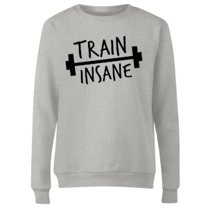 Train Insane Women's Sweatshirt - Grey