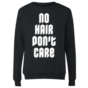 No Hair Dont Care Women's Sweatshirt - Black