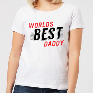 Worlds Best Daddy Women's T-Shirt - White