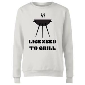 Licensed to Grill Women's Sweatshirt - White