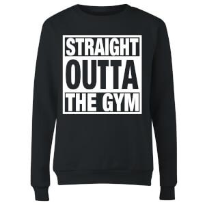 Straight Outta the Gym Women's Sweatshirt - Black