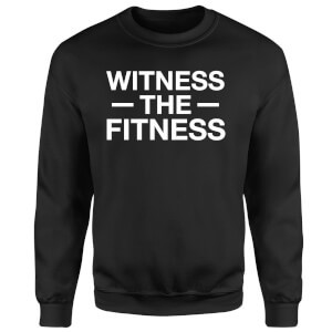 Witness the Fitness Sweatshirt - Black