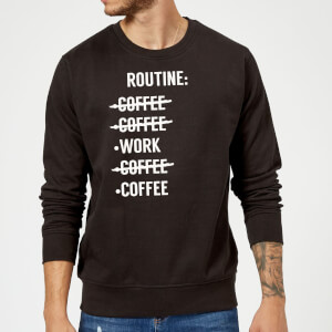 Coffee Routine Sweatshirt - Black