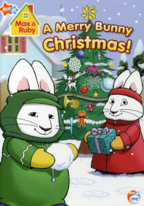 Max & Ruby: A Merry Bunny Christmas