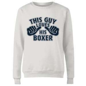 This Guy Loves His Boxer Frauen Pullover - Weiß