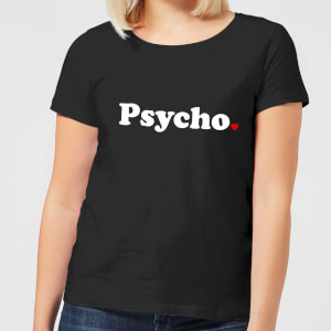 Psycho Women's T-Shirt - Black