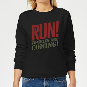 RUN! Zombies Are Coming! Women's Sweatshirt - Black