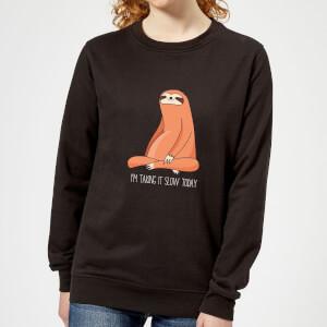Taking It Slow Today Women's Sweatshirt - Black