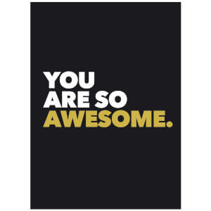You Are So Awesome (Hardback)