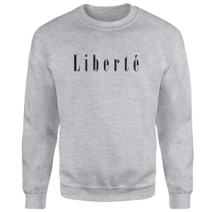 Liberte Sweatshirt - Grey