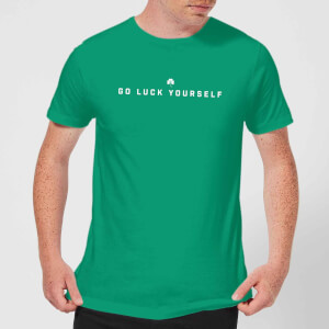 Go Luck Yourself T-Shirt - Kelly Green