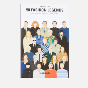 Fashionary: The Lives of 50 Fashion Legends