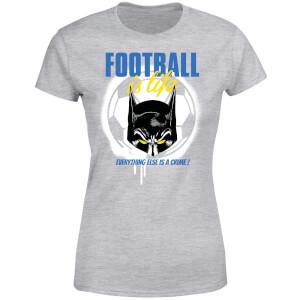 DC Comics Batman Football Is Life Women's T-Shirt - Grey