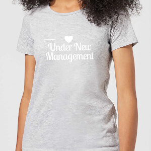Under New Management Women's T-Shirt - Grey