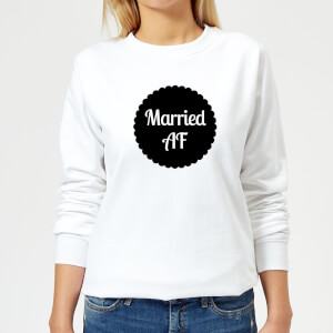 Married AF Women's Sweatshirt - White