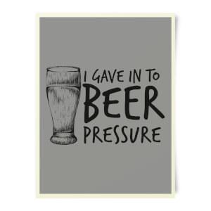 Beershield Beer Pressure Art Print