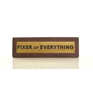 Fixer of Everything Wooden Desk Sign - Dark Oak/Gold