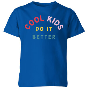 My Little Rascal Cool Kids Do It Better Kids' T-Shirt - Royal Blue