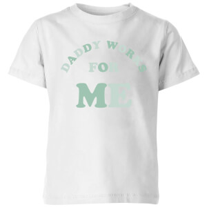 My Little Rascal Daddy Works For Me Kids' T-Shirt - White