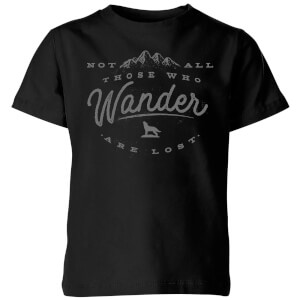 Not All Those Who Wander Are Lost Kids' T-Shirt - Black