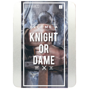 Become a Knight or Dame