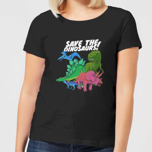 Save The Dinosaurs Women's T-Shirt - Black