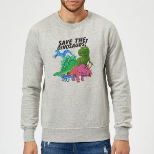 Save The Dinosaurs Sweatshirt - Grey