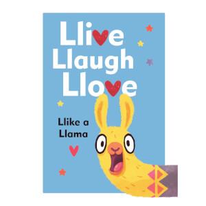 Llive, Llaugh, Llove: Llike a Llama (Hardback)