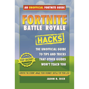 Fortnite Battle Royale Hacks – Guide non officiel du joueur (broché)