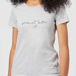 Peanut Butter <3 Women's T-Shirt - Grey