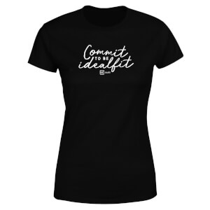 Commit To Be IdealFit Women's T-Shirt - Black