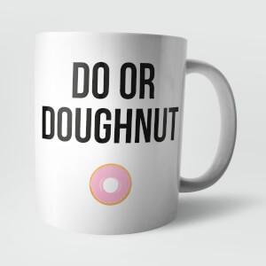 Do or Doughnut Mug